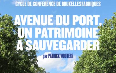 Cycle de conférences: L'avenue du Port, un patrimoine à sauvegarder