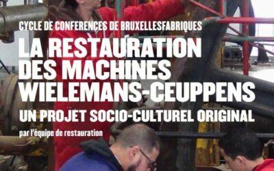 Cycle de conférences: La restauration des machines Wielemans-Ceuppens, un projet socio-culturel original