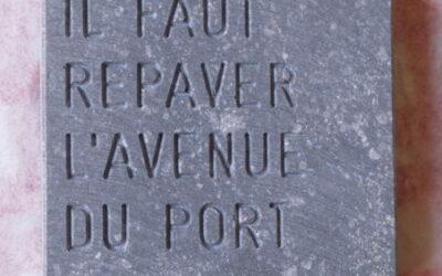 Avenue du Port: Un pavé pour la bonne cause